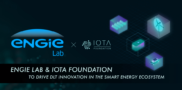 ENGIE Lab CRIGEN and the IOTA Foundation to drive DLT innovation in the smart energy ecosystem