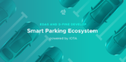 EDAG and d-fine develop a Smart Parking Ecosystem, powered by IOTA