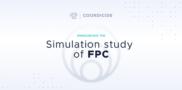 Simulation study of FPC