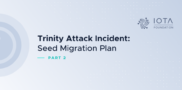 Trinity Attack Incident Part 2: Trinity Seed Migration Plan